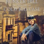 Sparky of Bunker Hill and the Cold Kid Case Rosalind Barden