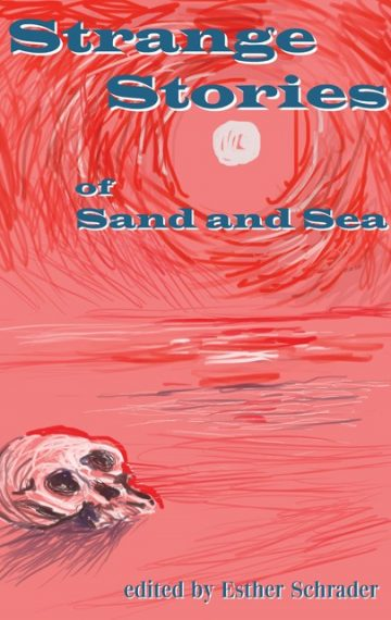 Strange Stories of Sand and Sea